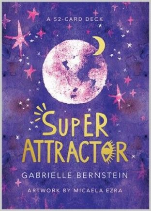 Gabrielle Bernstein - Super Attractor Oracle Cards